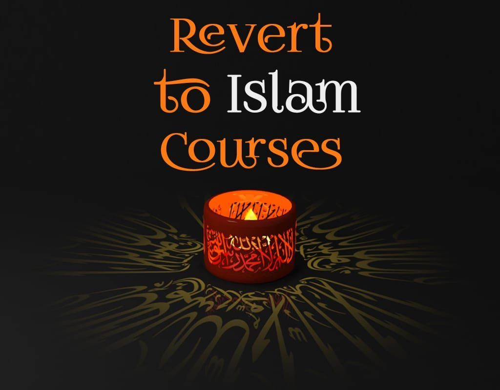 Revert to Islam courses