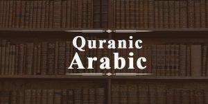Learn Quranic Arabic Languages Online