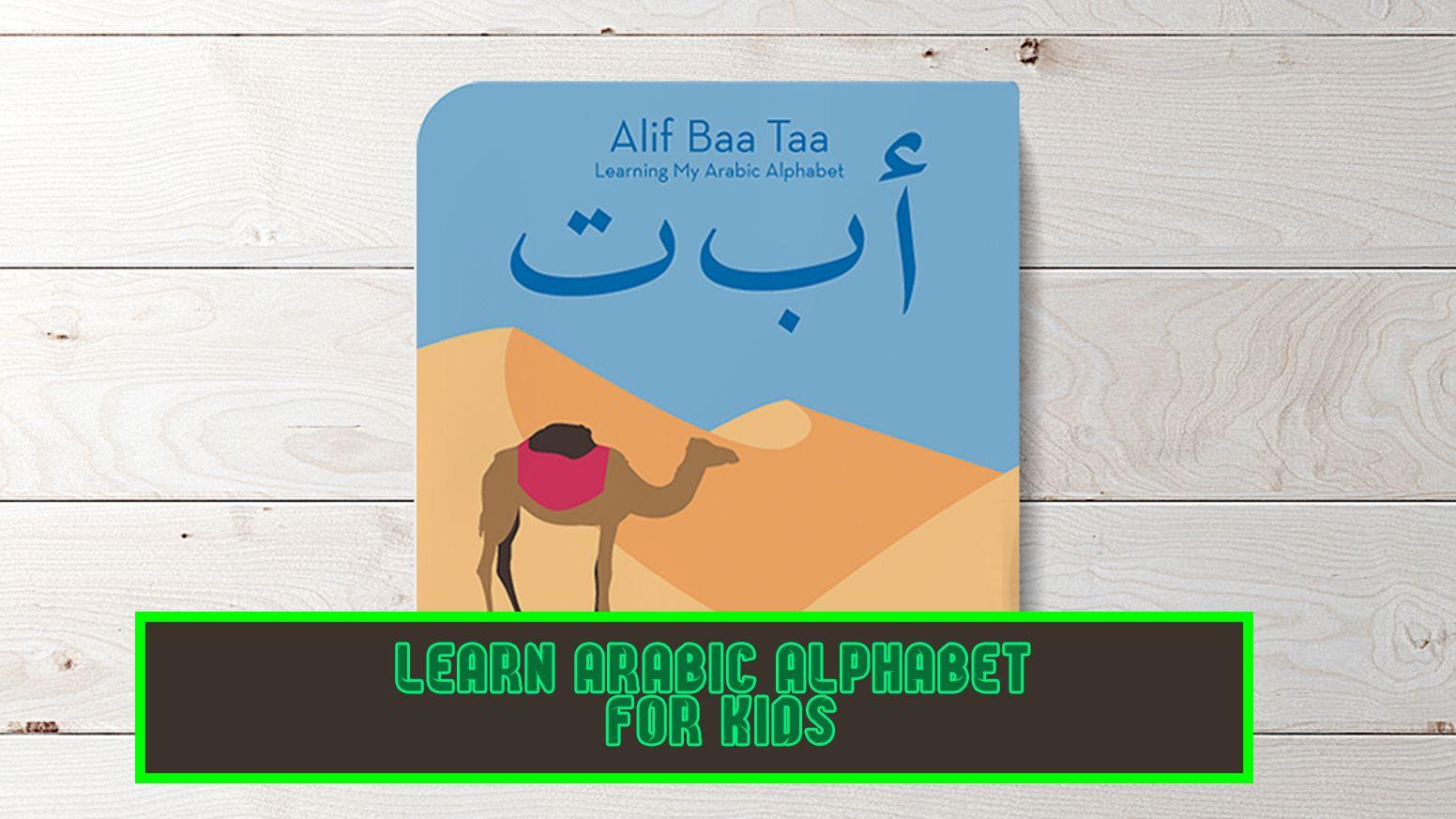 Learn Arabic Alphabet for kids