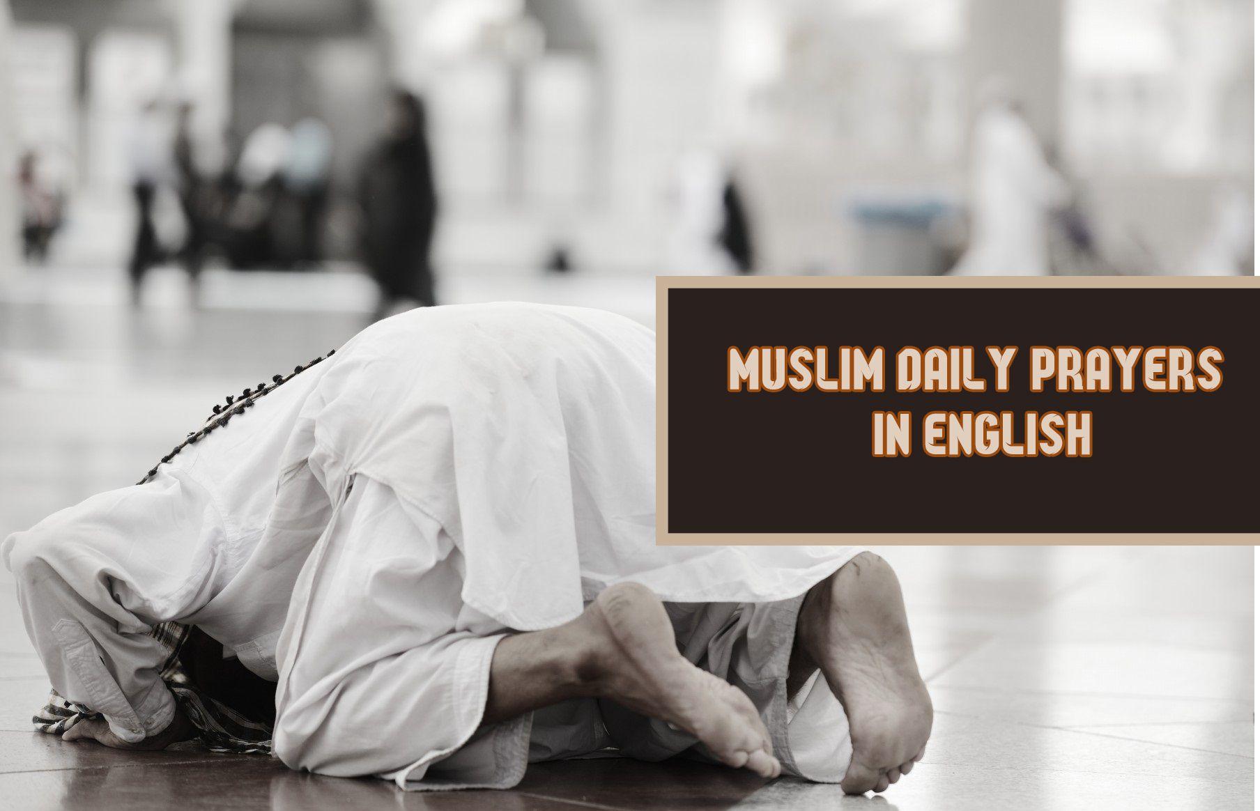 Muslim Daily Prayers